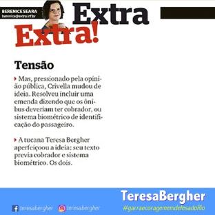 """24/11/2017 – Jornal Extra – """" A tucana Teresa Bergher aperfeiçoou a ideia: seu texto previa cobrador e sistema biométrico. Os dois."""""""