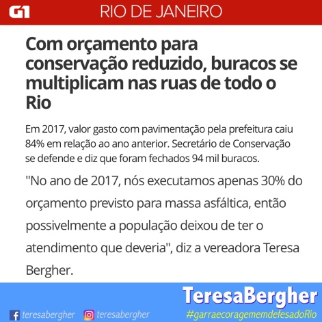 Link da matéria completa: https://g1.globo.com/rj/rio-de-janeiro/noticia/com-orcamento-para-conservacao-reduzido-buracos-se-multiplicam-nas-ruas-de-todo-o-rio.ghtml